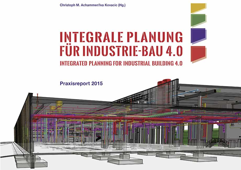 """Integrated Design for Industrial Building 4.0"""